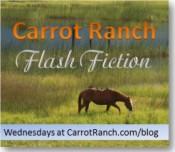 carrot ranch flash fiction